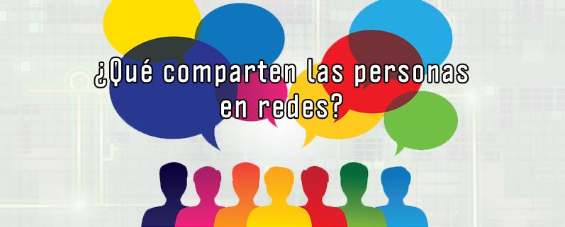 ¿Qué comparten las personas en redes sociales?